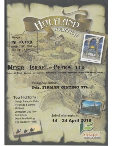 HOLYLAND JOURNEY MESIR - ISRAEL - PETRA 11 DAYS 14 - 24 APRIL 2018